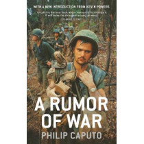 A Rumor Of War by Philip Caputo, 9781847925138
