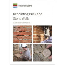 Repointing Brick and Stone Walls: Guidelines for Best Practice by David Pickles, 9781848024953