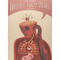 Anxiety is Really Strange by Steve Haines, 9781848193895