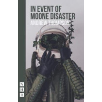 In Event of Moone Disaster by Andrew Thompson, 9781848427006