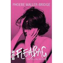 Fleabag: The Special Edition (The Original Play) by Phoebe Waller-Bridge, 9781848428881