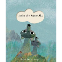 Under the Same Sky by Britta Teckentrup, 9781848577411
