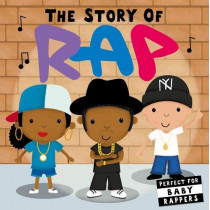 The Story of Rap by Lindsey Sagar, 9781848578302