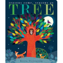 Tree: Seasons Come, Seasons Go by Britta Teckentrup, 9781848699656
