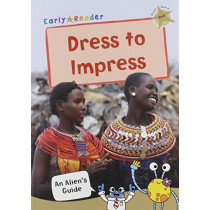 Dress to Impress: (Gold Non-fiction Early Reader) by Maverick Publishing, 9781848864672