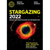 Philip's 2022 Stargazing Month-by-Month Guide to the Night Sky in Britain & Ireland by Nigel Henbest, 9781849075879
