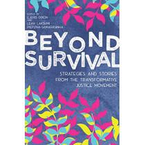 Beyond Survival by Leah Lakshmi Piepzna-Samarasinha, 9781849353625