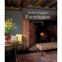 Perfect English Farmhouse by Ros Byam Shaw, 9781849758789