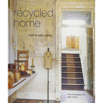 Recycled Home by Mark Bailey, 9781849758796