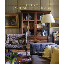 Perfect English Townhouse by Ros Byam Shaw, 9781849759243