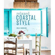 Relaxed Coastal Style by Sally Denning, 9781849759625