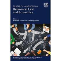 Research Handbook on Behavioral Law and Economics by Joshua C. Teitelbaum, 9781849805674