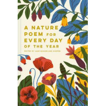 A Nature Poem for Every Day of the Year by Jane McMorland-Hunter, 9781849945004