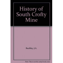 History of South Crofty Mine by J.A. Buckley, 9781850221159