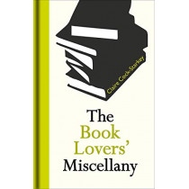 The Book Lovers' Miscellany by Claire Cock-Starkey, 9781851244713