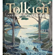 Tolkien: Maker of Middle-earth by Catherine McIlwaine, 9781851244850