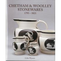 Chetham & Woolley Stonewares 1793-1825 by Colin Wyman, 9781851496389