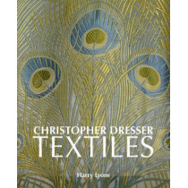 Christopher Dresser Textiles by Harry Lyons, 9781851498826