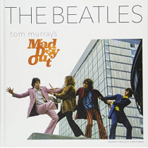 The Beatles: Tom Murray's Mad Day Out by Tom Murray, 9781851498994