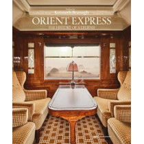 Orient Express: The Story of a Legend by Guillaume Picon, 9781851499151