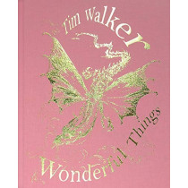 Tim Walker: Wonderful Things by Tim Walker, 9781851779710