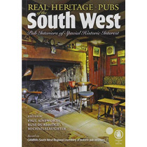 Real heritage Pubs of the Southwest: Pub interiors of special historic interest by Paul Ainsworth, 9781852493615