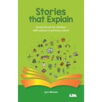 Stories that explain: Social stories for children with autism in primary school, 9781855036185
