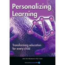 Personalizing Learning: Transforming Education for Every Child by John West-Burnham, 9781855391147