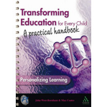 Transforming Education for Every Child: A Practical Handbook by John West-Burnham, 9781855391154