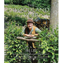The Woodland Year by Ben Law, 9781856233316