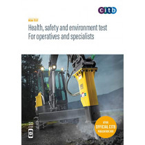 Health, safety and environment test for operatives and specialists: GT100/19: 2019, 9781857515251