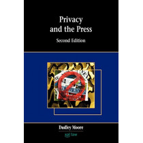 Privacy and the Press by Dudley Moore, 9781858113678