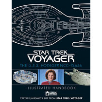 Star Trek: The U.S.S. Voyager NCC-74656 Illustrated Handbook: Captain Janeway's Ship from Star Trek: Voyager by Ben Robinson, 9781858756127