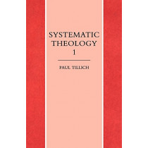 Systematic Theology Volume 1 by Paul Tillich, 9781859310595