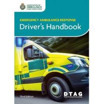 Emergency Ambulance Response Driver Handbook 3rd Ed by Association of Ambulance Chief Executives, 9781859596609