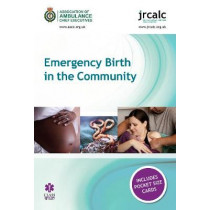 Emergency Birth in the Community by Association of Ambulance Chief Executives, 9781859596814
