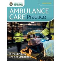 Ambulance Care Practice by Richard Pilbery, 9781859598542
