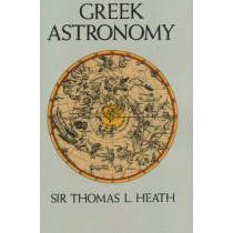 Greek Astronomy by Sir Thomas L. Heath, 9781861187895