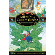 Folktales of Eastern Europe: The flying ship and other traditional stories by Neil Philip, 9781861478634