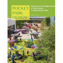 Pocket Park Design by Angus Bruce, 9781864706598