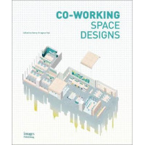 Co-Working Space Designs by Kenny Kinugasa Tsui, 9781864707977
