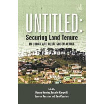 Untitled: Securing land tenure in urban and rural South Africa by Donna Hornby, 9781869143503