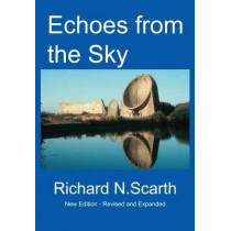 Echoes from the Sky: Acoustic Detection of Aircraft by Richard Newton Scarth, 9781872836171