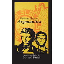 Valerius Flaccus, Argonautica by Michael Barich, 9781880977293