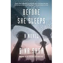 Before She Sleeps by Bina Shah, 9781883285807