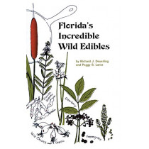 Florida's Incredible Wild Edibles by Richard J. Deuerling, 9781885258021