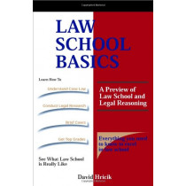 Law School Basics: A Preview of Law School and Legal Reasoning by Professor David Hricik, 9781889057064