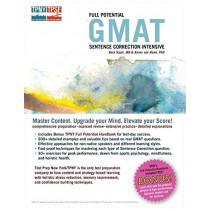 Full Potential GMAT Sentence Correction Intensive by Bara Sapir, 9781889057552