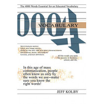 Vocabulary 4000: The 4000 Words Essential for an Educated Vocabulary by Jeff Kolby, 9781889057569