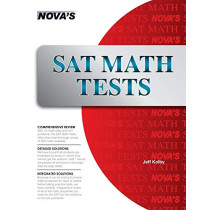 SAT Math Tests: 10 Full-Length SAT Math Tests! by Jeff Kolby, 9781889057910